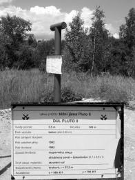 .Těžní jáma Pluta,zasypána v r.1992.Dnes (2008) už v rekultivované krajině