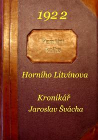 První, česky psanou litvínovskou kroniku, začal psát J.Švácha