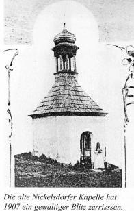 Původní Mikulovická kaple z r.1880. Zničena božím poslem-bleskem v r.1907
